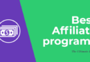 Best Affiliate Programs You Should Join Today (High Paying for Beginners)